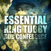 Essential King Tubby Dub Conference Songs