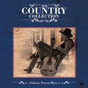 The Country Collection - Folsom Prison Blues Songs