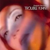 Trouble Man Songs