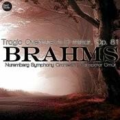 Brahms: Tragic Overture In D Minor, Op. 81 Songs