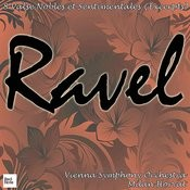 Ravel: 8 Valse Nobles Et Sentimentales (Excerpts) Songs