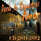 Donde Te Encuentras Amor - (CD 2011 - 2012) Songs