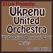 51 Lex Presents Ugbonaiyo Omurori Gbe Medley Songs
