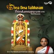 Divya Desa Vaibhvam-Thirukannapuram Songs