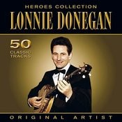 Heroes Collection - Lonnie Donegan Songs