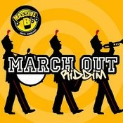 Massive B Presents: March Out Riddim Songs