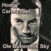 Ole Buttermilk Sky Songs