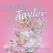 Sleep Softly Taylor (Personalized) Song
