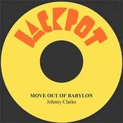 Move Out Of Babylon Song