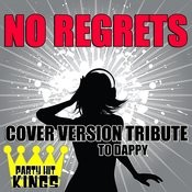 No Regrets (Cover Version Tribute To Dappy) Songs