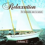 Relaxation En Harmonie Avec La Nature Vol 2 Songs