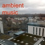 Ambient Music Vol.1 Songs