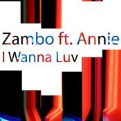 I Wanna Luv (Mix 2) Song