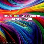 The Rainbow Sound Of Bianco Songs