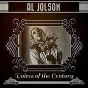 Al Jolson - Voices Of The Century Songs