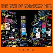 The Best Of Broadway Hits, Volume 3 Songs