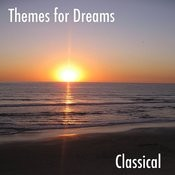 Themes For Dreams, Vol. 2: Classical Songs