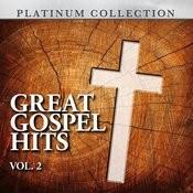 Great Gospel Hits, Vol. 2 Songs