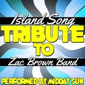 Island Song (Tribute To Zac Brown Band) - Single Songs