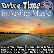 Drive Time Relaxing Music Songs