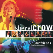 Sheryl Crow And Friends Live From Central Park Songs