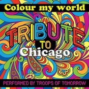 Colour My World: Tribute To Chicago Songs