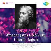 Amader Jatra Holo Suru Chorus Tagore Songs