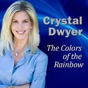 The Colors Of The Rainbow: Clearing And Balancing Your Chakra Energy Songs