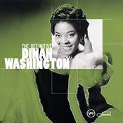 The Definitive Dinah Washington Songs