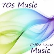 70s Music: Coffee House Songs