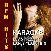 Karaoke Elvis Presley Early Years Hits Songs