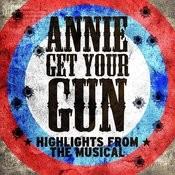 Annie Get Your Gun - Ep Songs