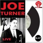 Joe Turner Live Songs