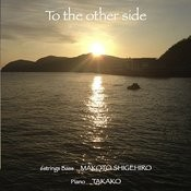 To The Other Side - Ep Songs