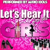 Let's Hear It For The Girls Songs