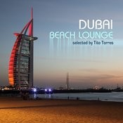 Dubai Beach Lounge (Lounge And Deep House) Songs