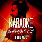 Karaoke - In The Style Of Bruno Mars (Karaoke Version) Songs