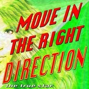 Move In The Right Direction Song