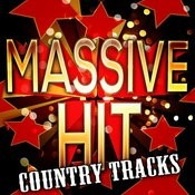 Massive Hit Country Tracks Songs
