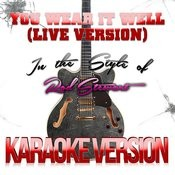 You Wear It Well (Live Version) [In The Style Of Rod Stewart] [Karaoke Version] - Single Songs