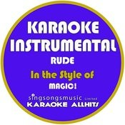Rude (In The Style Of Magic!) [Karaoke Instrumental Version] - Single Songs