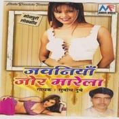 Jawaniya Jor Marela Songs