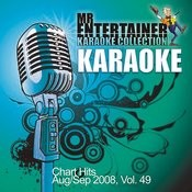 Karaoke - Chart Hits Aug/Sep 2008, Vol. 49 Songs