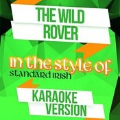 The Wild Rover (In The Style Of Standard Irish) [Karaoke Version] Song