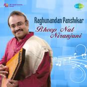 Raghunandan Panshikar Bhoopnat Niranjani Songs