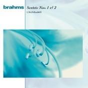 Brahms:  Sextets Op. 18 & Op. 36 Songs