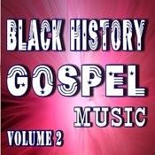 Black History Gospel Music, Vol. 2 (Instrumental) Songs