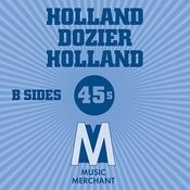 Music Merchant B-Sides (The Holland Dozier Holland 45s) Songs