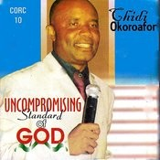 Uncompromising Standard Of God Songs