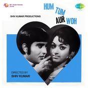 Hum Tum Aur Woh Songs